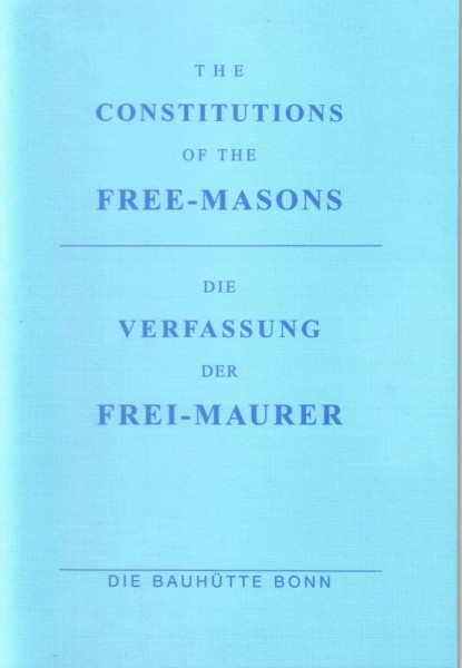 The Constitution of the freemasons - Die Verfassung der Freimaurer