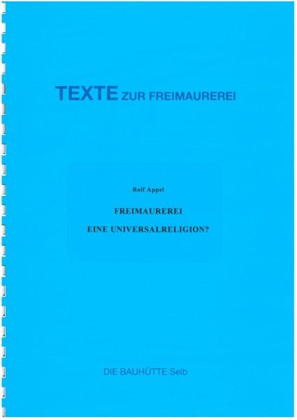 Freimaurerei - Eine Universalreligion