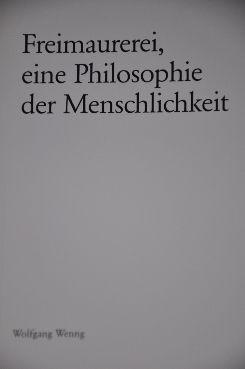 Freimaurerei, eine Philosophie der Menschlichkeit