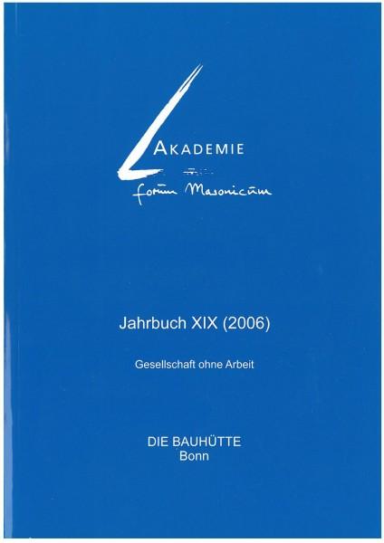 Akad. Forum Masonicum Jahrbuch 2006
