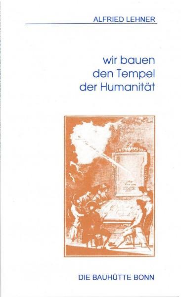 Wir bauen den Tempel der Humanität, Gedichte